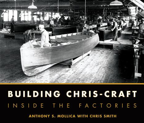 Building Chris-Craft By Mollica, Anthony S./ Smith, Chris