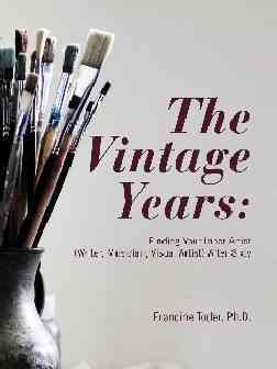 The Vintage Years By Toder, Francine, Ph.d.
